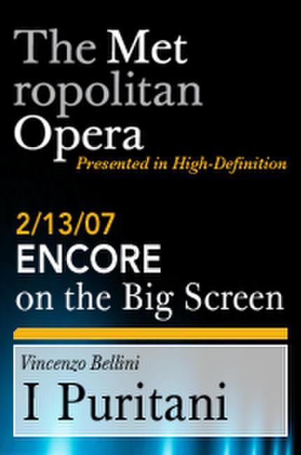 I Puritani Encore Photos + Posters