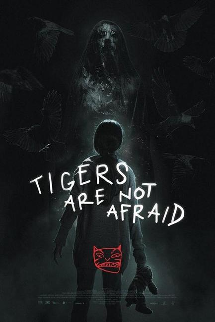 Tigers Are Not Afraid Photos + Posters