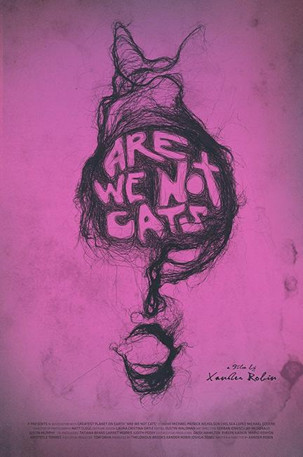 Are We Not Cats Photos + Posters