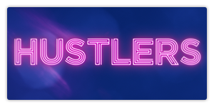 <b>'Hustlers' Sweepstakes