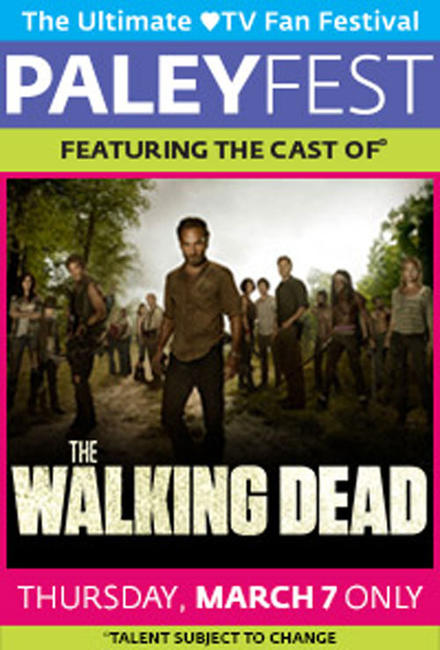 PaleyFest featuring The Walking Dead Photos + Posters