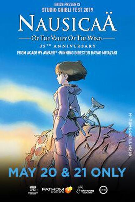 Nausicaa of the Valley of the Wind – Studio Ghibli Fest 2019 Photos + Posters