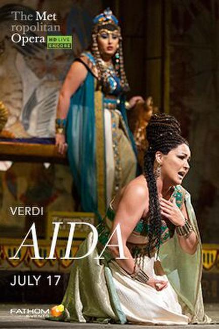 Met Summer Encore: Aida (2019) Photos + Posters