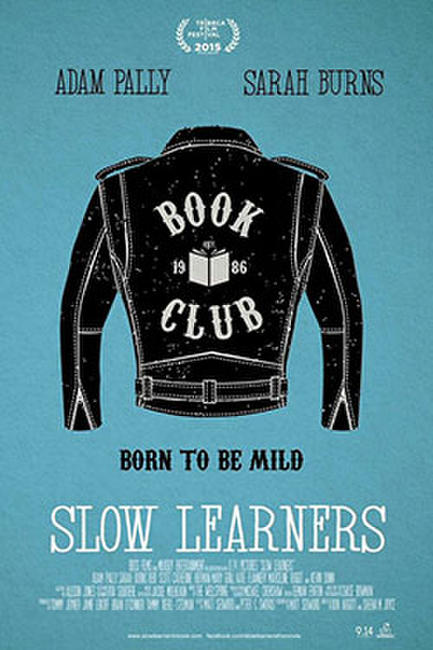 Slow Learners Photos + Posters