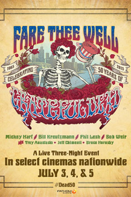 Fare Thee Well: Celebrating the Grateful Dead Photos + Posters