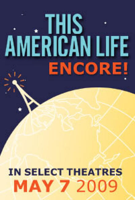 This American Life Encore Photos + Posters