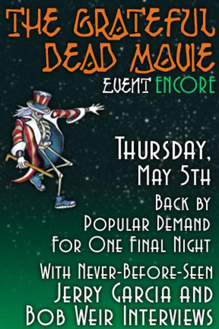 The Grateful Dead Movie Event Encore Photos + Posters