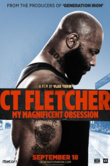 CT Fletcher: My Magnificent Obsession Photos + Posters