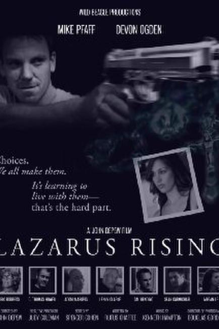 Lazarus Rising Photos + Posters