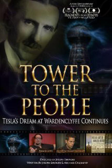 Tower to the People-Tesla's Dream at Wardenclyffe Continues Photos + Posters