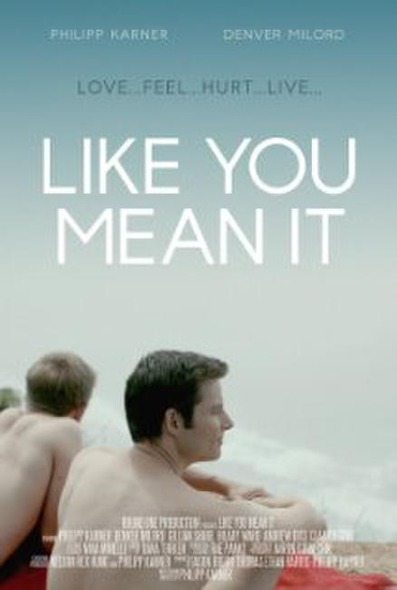 Like You Mean It Photos + Posters