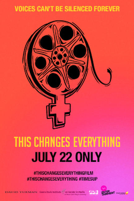 This Changes Everything (2019) Photos + Posters