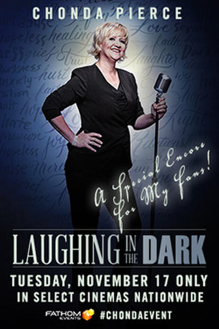 Chonda Pierce: Laughing in the Dark Photos + Posters