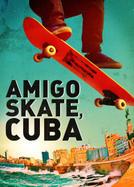 Amigo Skate, Cuba (2020)