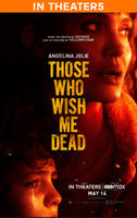 Those Who Wish Me Dead (2021) poster