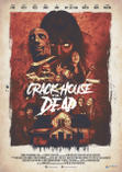 Crack House of the Dead (2021)