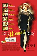 Die Mommie Die!