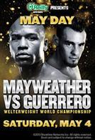 May Day: Mayweather vs Guerrero