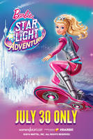 Barbie™ Star Light Adventure showtimes and tickets