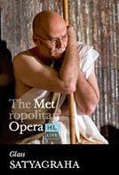 The Metropolitan Opera: Satyagraha