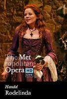 The Metropolitan Opera: Rodelinda Encore