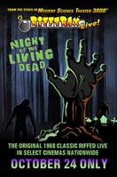 RiffTrax Live: Night of the Living Dead