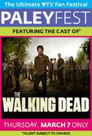 PaleyFest featuring The Walking Dead