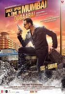 Once Upon A Time In Mumbai Dobaara