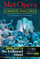 The Enchanted Island Met Summer Encore