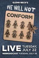 Glenn Beck's We Will Not Conform 2nd Showing