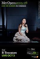 The Metropolitan Opera: Il Trovatore