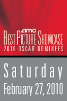 AMC Best Picture Showcase: 2010 Oscar® Nominees – February 27