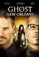 Ghost of New Orleans showtimes and tickets