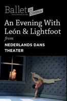 Nederlands Dans Theater's An Evening With Sol Leon and Paul Lightfoot